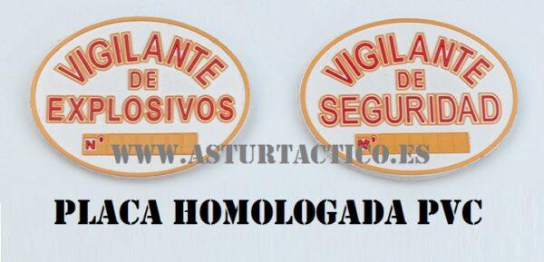 PLACA VIGILANTE DE EXPLOSIVOS PVC CON VELCRO